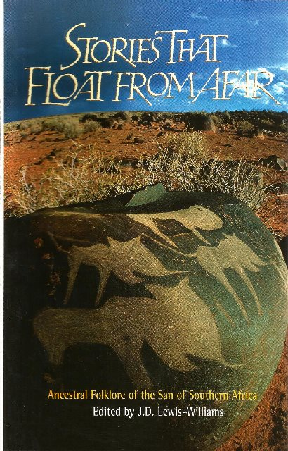 Front cover of Stories that Float from Afar by J. D. Lewis-Williams