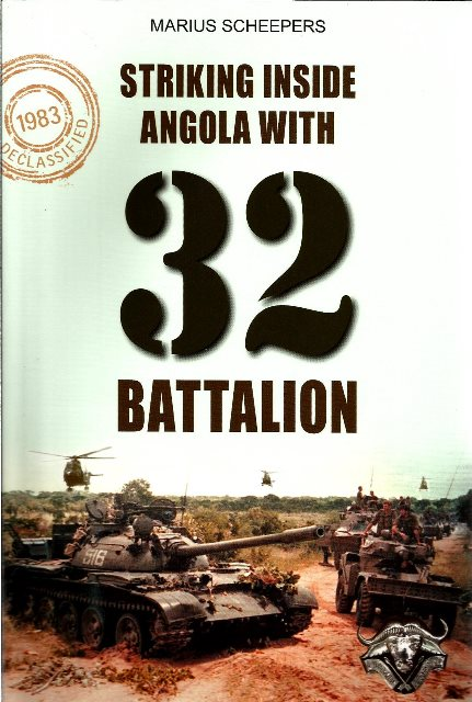 Front cover of Striking Inside Angola with 32 Battalion by Marius Scheepers