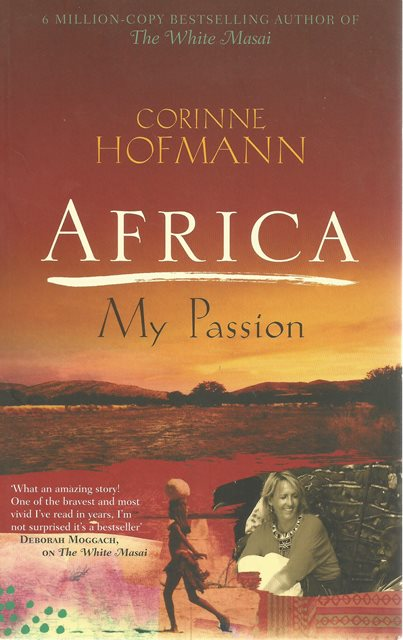 Front cover of Africa, My Passion by Corinne Hofmann