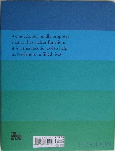 Back cover of Art As Therapy by Alain de Botton and John Armstrong