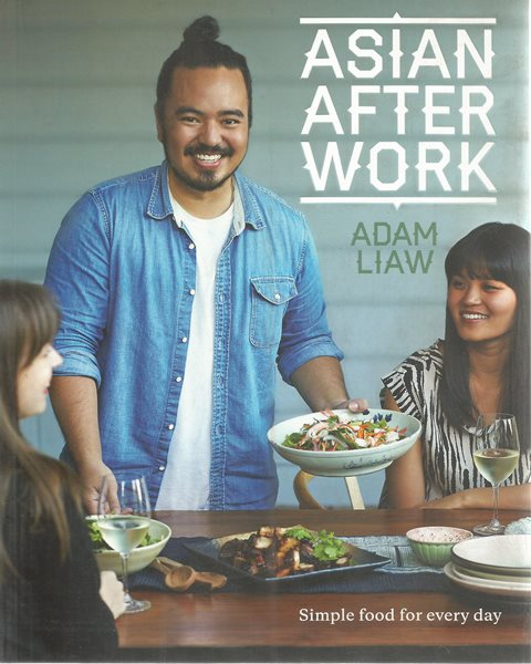 Back cover of Asian After Work by Adam Liaw