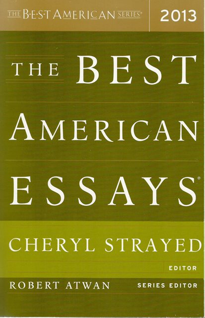 Front cover of The Best American Essays 2013 by Cheryl Strayed