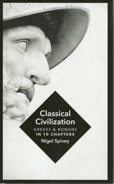 Front Cover of Classical Civilization by Nigel Spivey