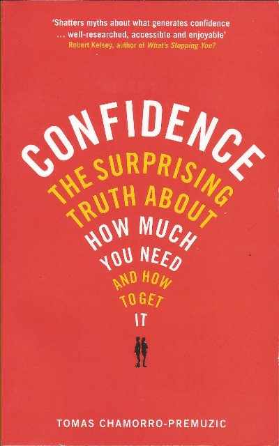 Front cover of Confidence by Thomas Chamorro-Premuzic