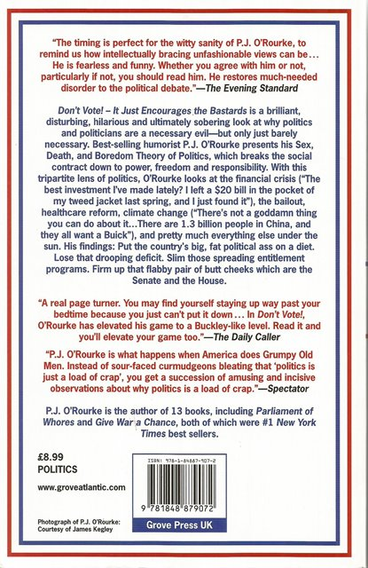 Back cover of Don't Vote! by P J O'Rourke