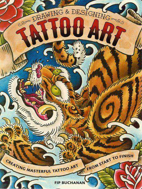Front cover of Drawing and Designing Tattoo Art by Fip Buchanan