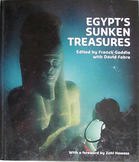 Front cover of Egypt's Sunken Treasures by Franck Goddio