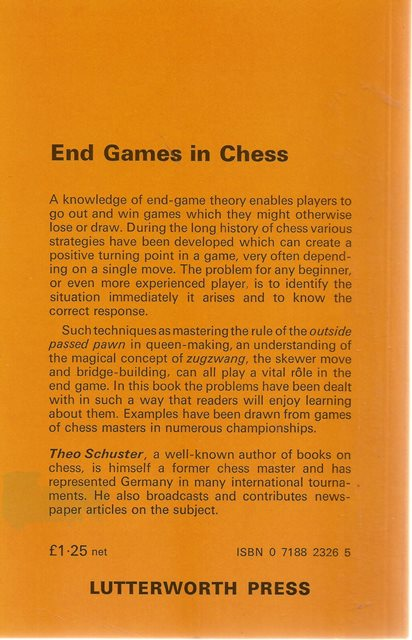 Back cover of End Games in Chess by Theo Schuster