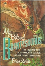 Front cover of My Beloved Brontosaurus by Brian Switek