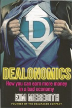 Front cover of Dealonomics by Kim Meredith