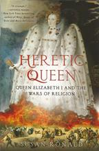 Front cover of Heretic Queen by Susan Ronald