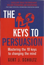 Front cover of The Keys to Persuasion by Gert J. Scholtz