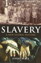 Front cover of A Brief History of Slavery by Jeremy Black