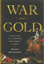 Front cover of War and Gold byKwasi Kwarteng