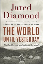 Front cover of The World Until Yesterday by Jared Diamond