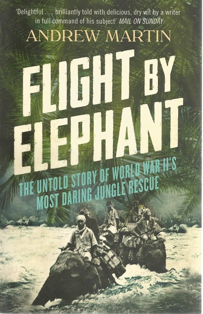 Front cover of Flight by Elephant by Andrew Martin