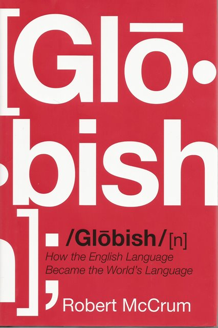 Front cover of Globish by Robert McCrum