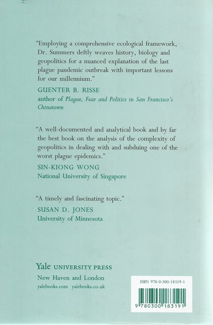 Back cover of The Great Manchurian Plague of 1910-1911 by William C Summers