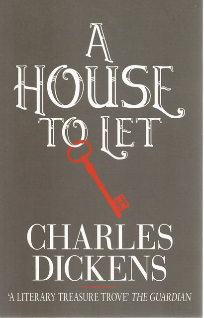 Front cover of A House to Let by Charles Dickens