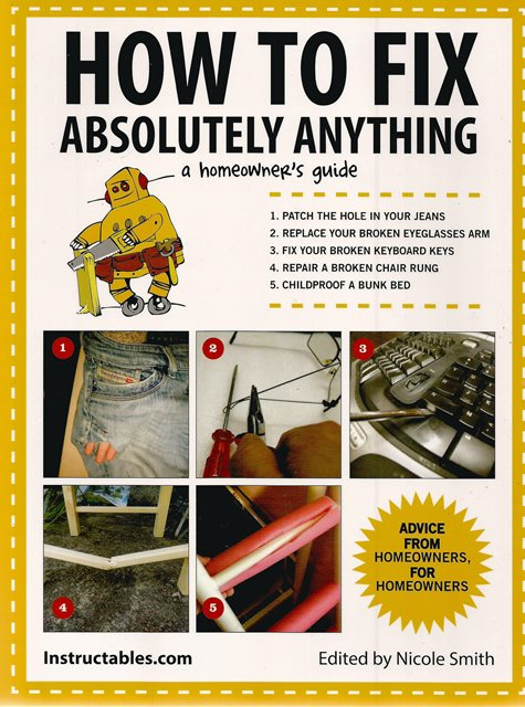Front cover of How to Fix Absolutely Anything by Instructables.com