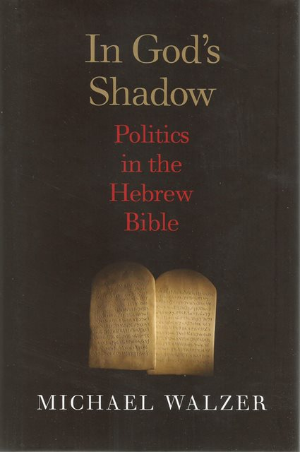 Front cover of In God's Shadow by Michael Walzer