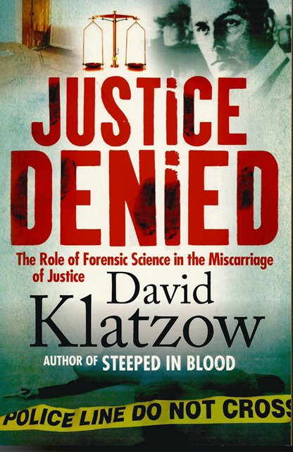Front cover of Justice Denied by David Klatzow