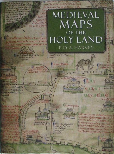 Front cover of Medieval Maps of the Holy Land by P D A Harvey