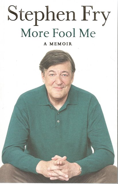 Front Cover of More Fool Me by Stephen Fry