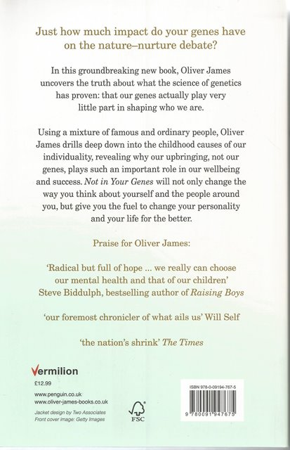 Back Cover of Not in Your Genes by Oliver James