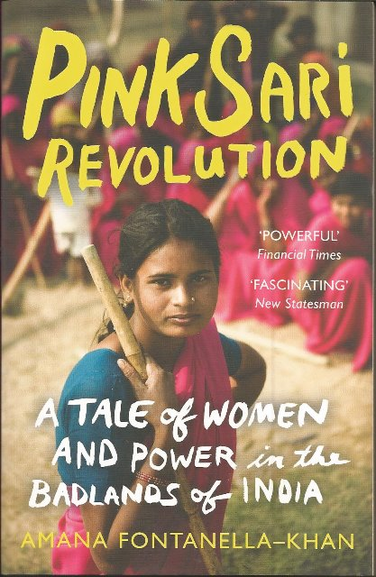 Front cover of Pink Sari Revolution by Amana Fontanella-Khan