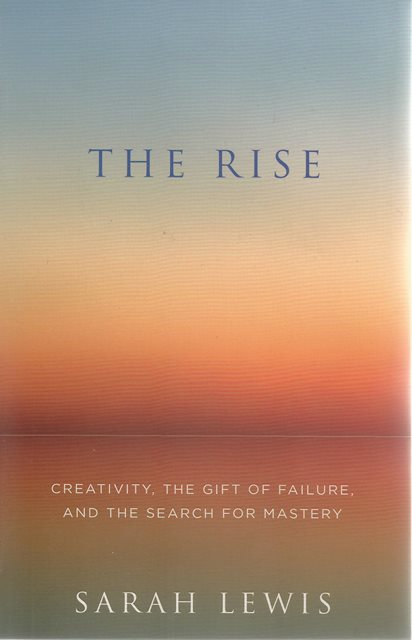 Front cover of The Rise by Sarah Lewis
