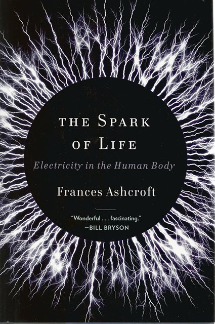 Front cover of The Spark of Life by Frances Ashcroft