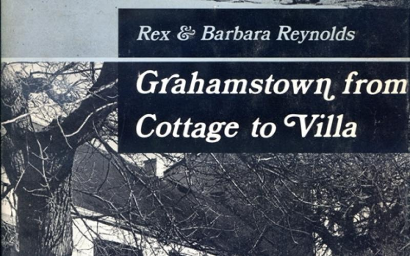 image of Grahamstown from Cottage to Villa by Reynolds, Rex & Barbara