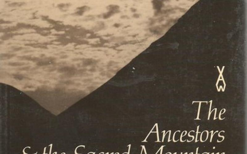 Front Cover of The Ancestors and the Sacred Mountain by Mazisi Kunene