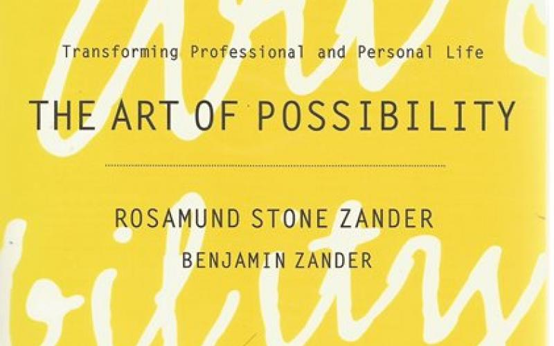 Front Cover of The Art of Possibility by Rosamund Stone Zander and Benjamin Zander
