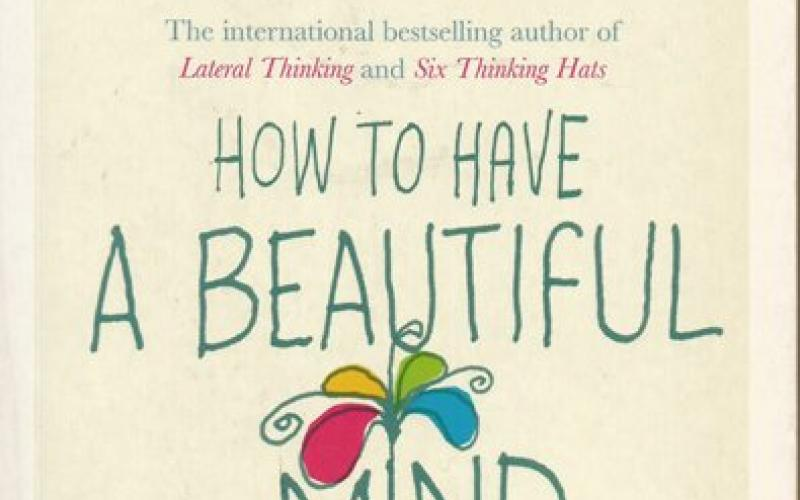 Front Cover of How to Have a Beautiful Mind by Edward de Bono