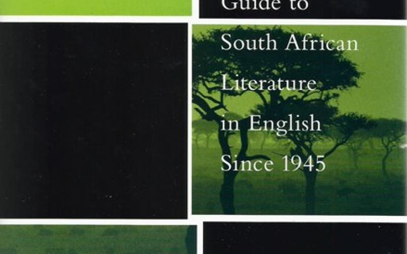 Front cover of The Columbia Guide to South African Literature in English Since 1945 by Gareth Cornwell, Dirk Clopper & Craig MacKenzie
