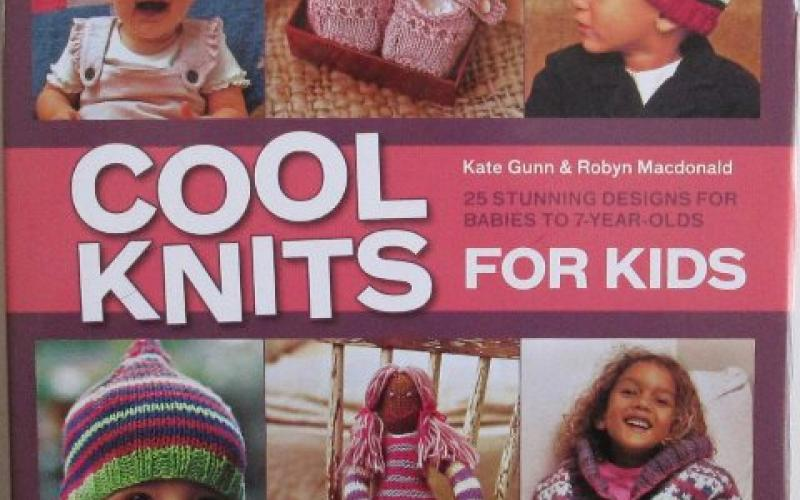 Front cover of Cool Knits for Kids by Kate Gunn and Robyn Macdonald