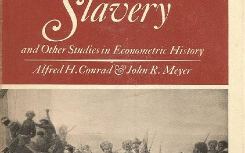 Front Cover of The Economics of Slavery by Alfred H Conrad & John R Meyer