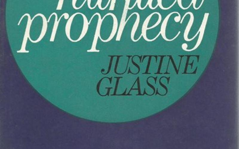 Front cover of The Story of Fulfilled Prophecy by Justine Glass