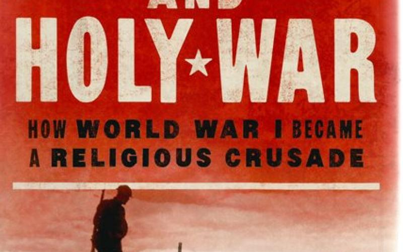 Front cover of The Great and Holy War by Philip Jenkins