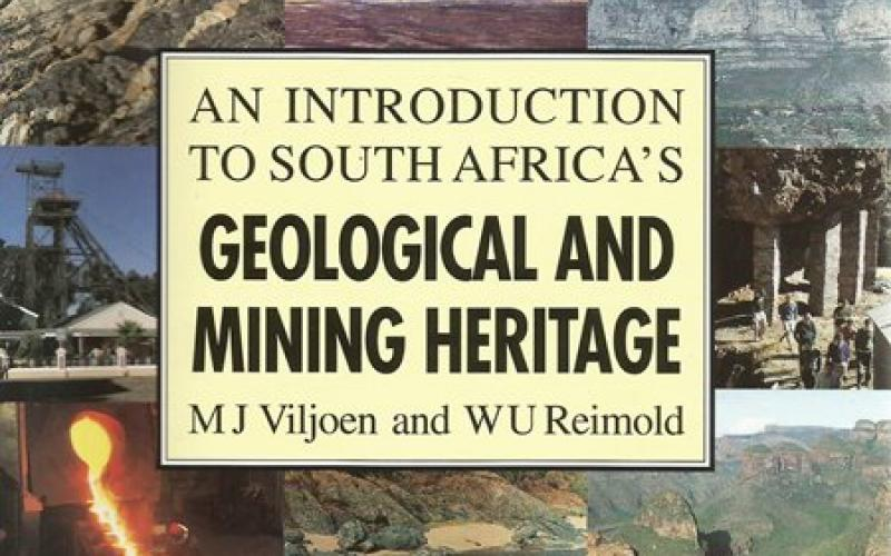 Front Cover of An Introduction to South Africa's Geological and Mining Heritage by M J Viljoen and W U Reimold