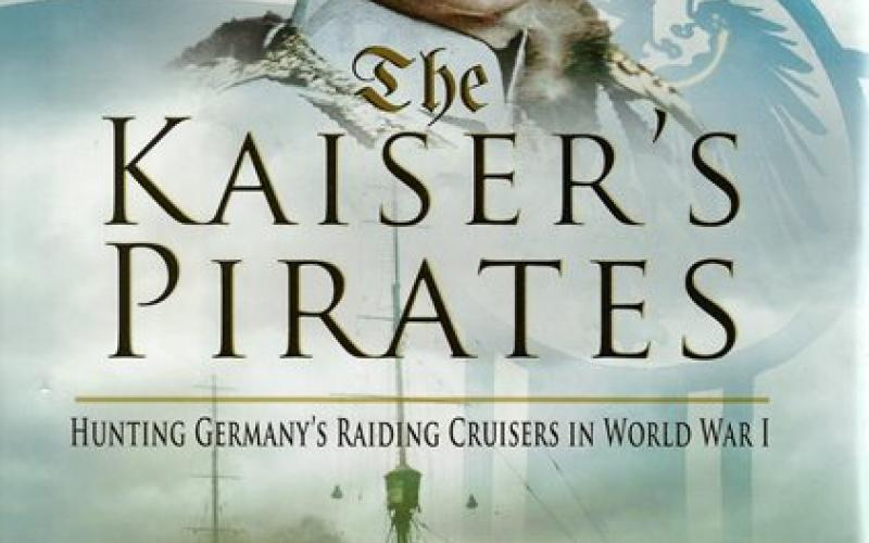 Front cover of The Kaiser's Pirates by Nick Hewitt