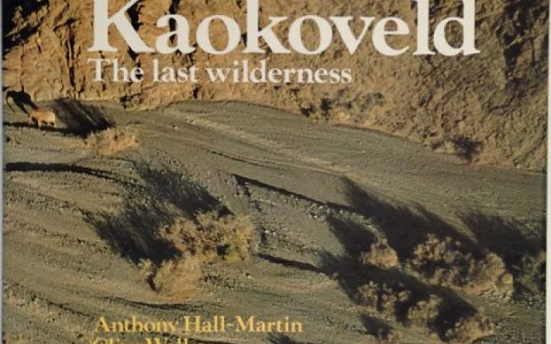 Front Cover of Kaokoveld by Anthony Hall-Martin, Clive Walker and J du P Bothma