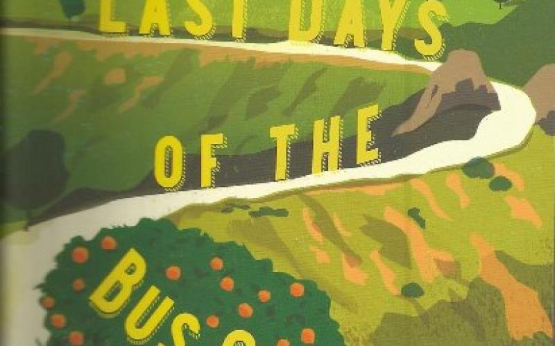 Front cover of Last Days of the Bus Club by Chris Stewart
