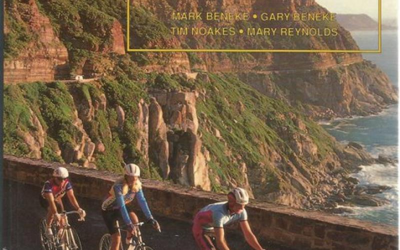 Front Cover of The Lore of Cycling by Mark Beneke, Gary Beneke, Tim Noakes and Mary Reynolds