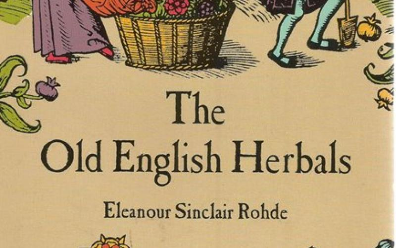 Front Cover of The Old English Herbals by Eleanour Sinclair Rohde