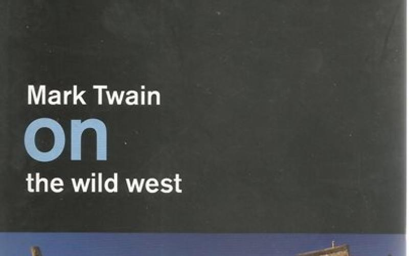 Front cover of On the Wild West by Mark Twain