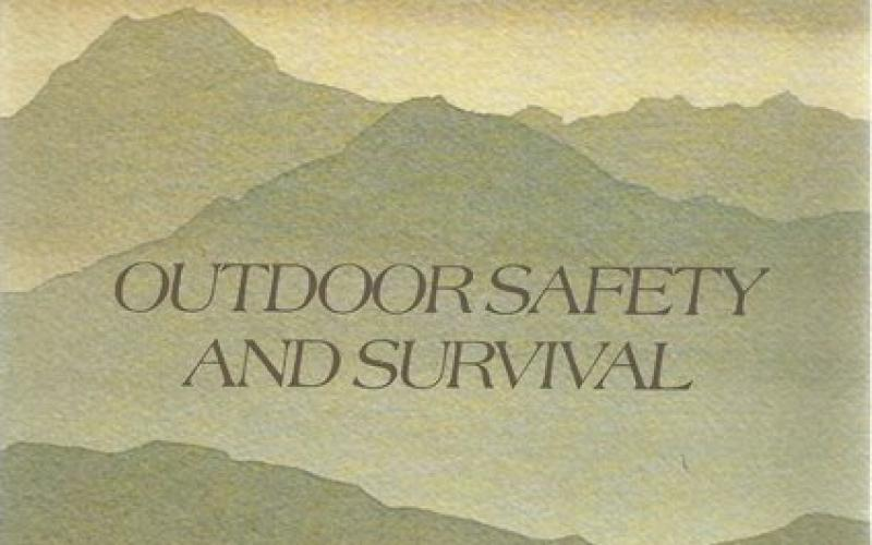 Front Cover of Outdoor Safety and Survival by Paul H Risk