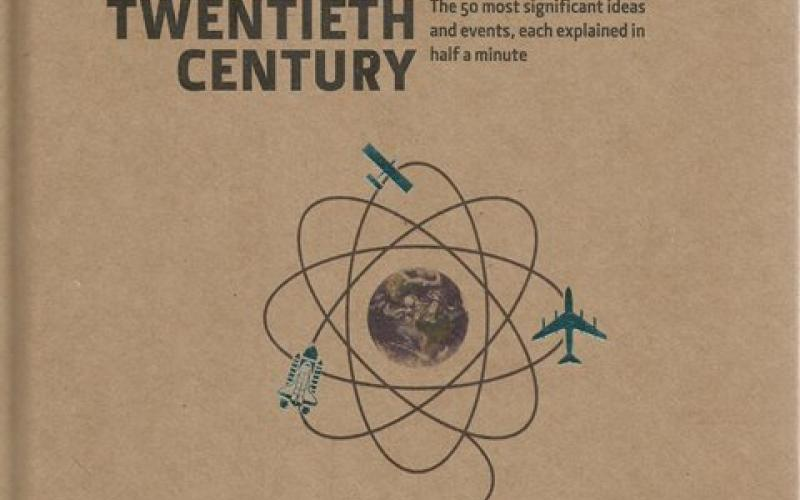 Front Cover of 30-Second Twentieth Century edited by Jonathan T Reynolds